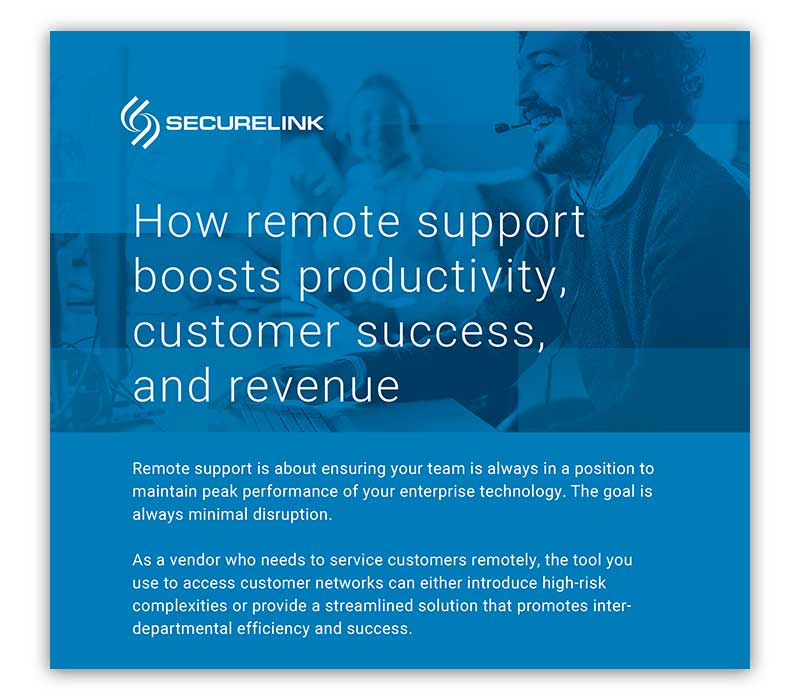 How remote support boosts productivity, customer success, and revenue