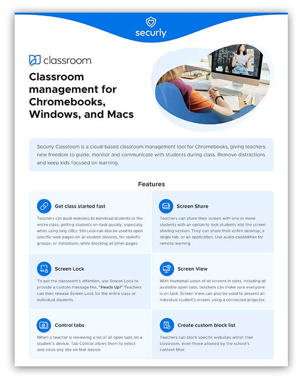 Securly Classroom Product Brief